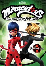 photo for Miraculous: Tales of Ladybug & Cat Noir: Be Miraculous