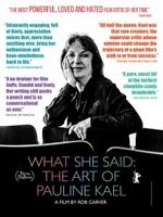 photo for What She Said: The Art of Pauline Kael
