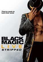 photo for Black Mgic Live: Stripped